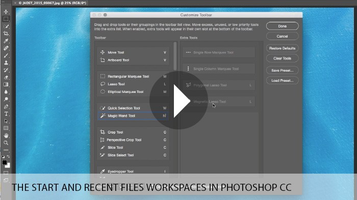 The Start and Recent Files Workspaces and Customizable Toolbar in Photoshop CC
